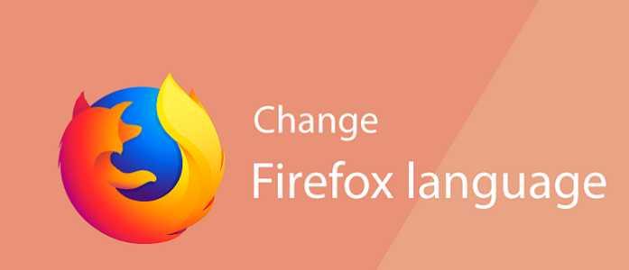 تغییر زبان فایرفاکس در ویندوز