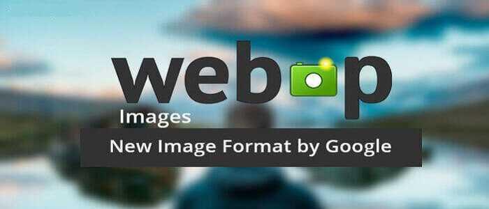 فرمت webp چیست